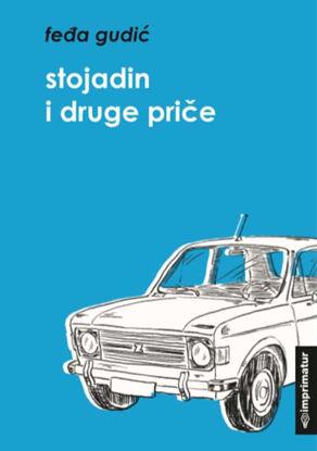 Slika Stojadin i druge priče