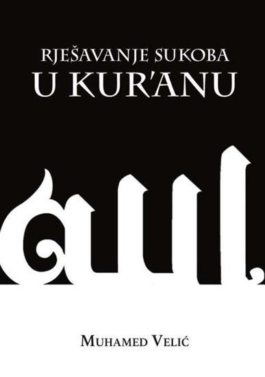 Slika Rješavanje sukoba u Kur'anu: psiho-socijalni aspekti