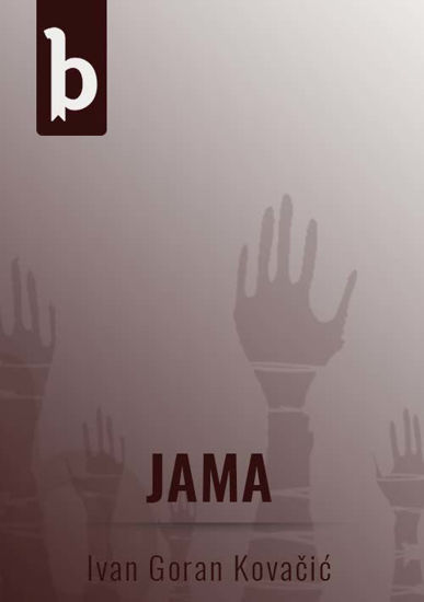 Jama - Ivan Goran Kovačić