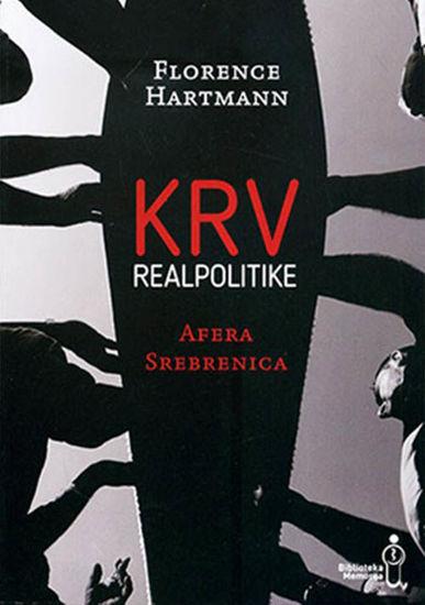 Krv realpolitike: afera Srebrenica