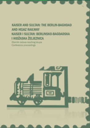 Kaiser i Sultan: Berlinsko-bagdadska i Hidžaska željeznica